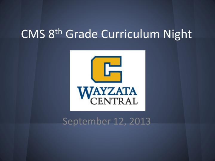 cms 8 th grade curriculum night n.