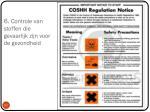 6 controle van stoffen die gevaarlijk zijn voor de gezondheid