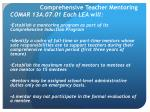 comprehensive teacher mentoring comar 13a 07 01 each lea will