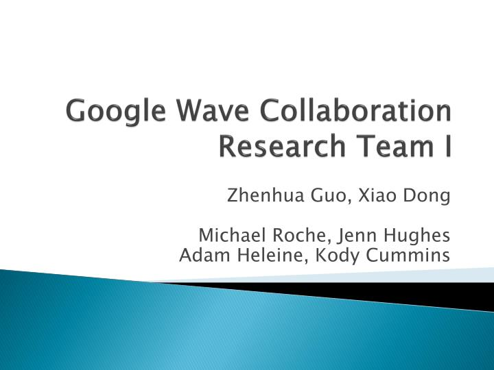 google wave collaboration research team i n.