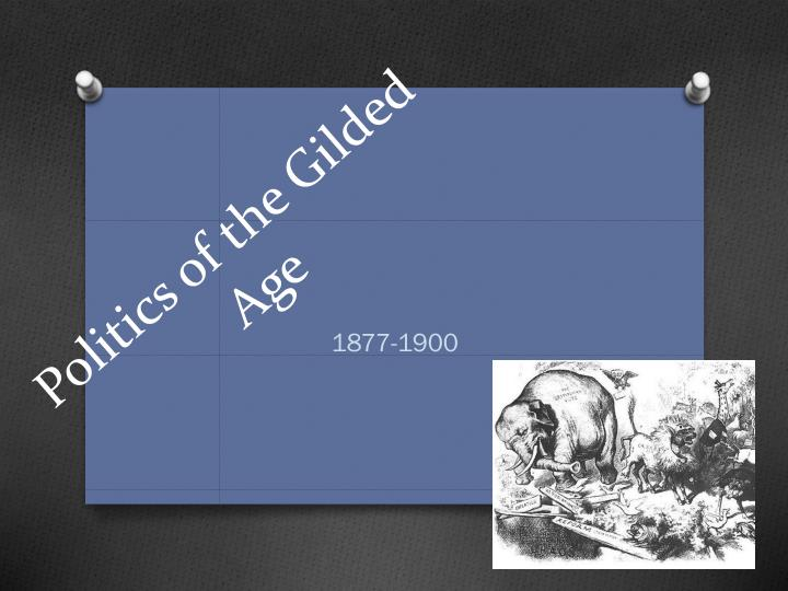 politics of the gilded age n.