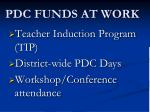 pdc funds at work