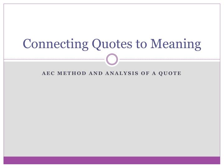 connecting quotes to meaning n.
