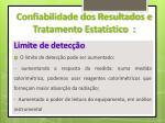 confiabilidade dos resultados e tratamento estat stico6