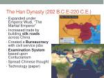 the han dynasty 202 b c e 220 c e