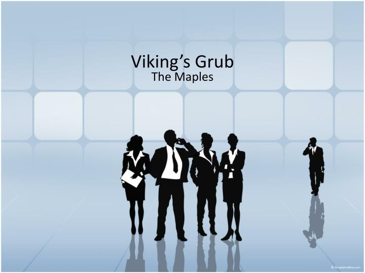 viking s grub n.