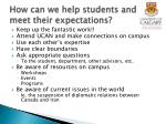 how can we help students and meet their expectations
