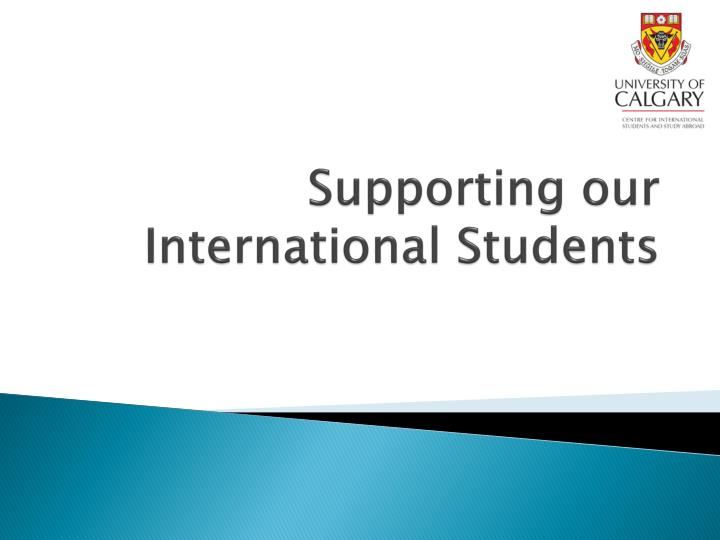 supporting our international students n.