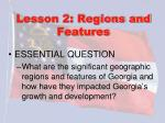 lesson 2 regions and features