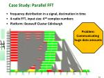 case study parallel fft
