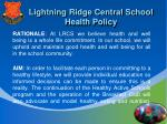 lightning ridge central school health policy