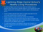 lightning ridge central school s healthy living procedures