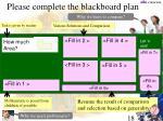 please complete the blackboard plan