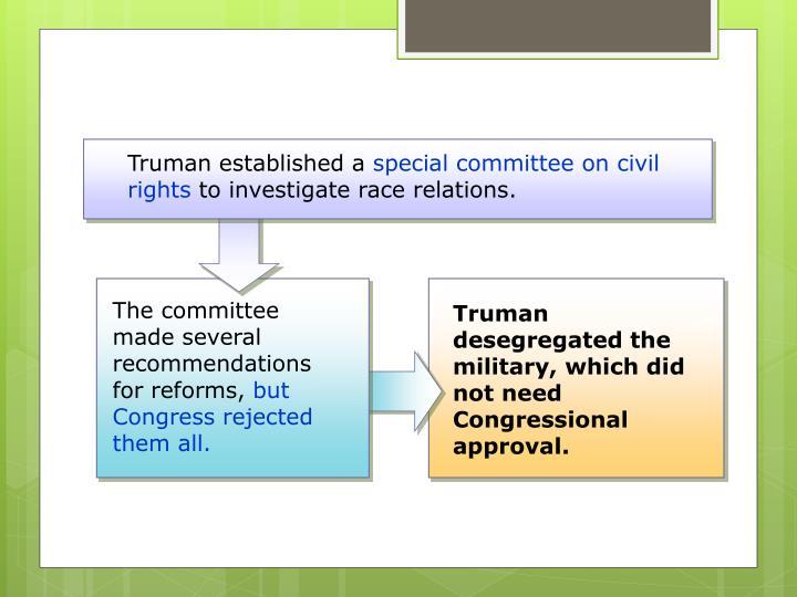 Truman established a
