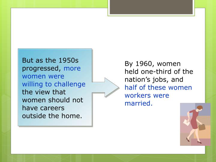 But as the 1950s progressed,