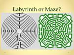 labyrinth or maze