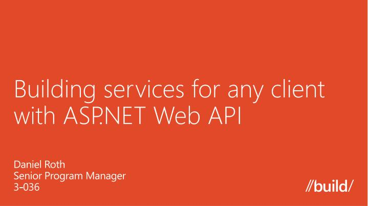 building services for any client with asp net web api n.