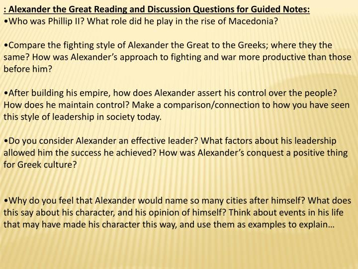 : Alexander the Great Reading and Discussion Questions for Guided Notes: