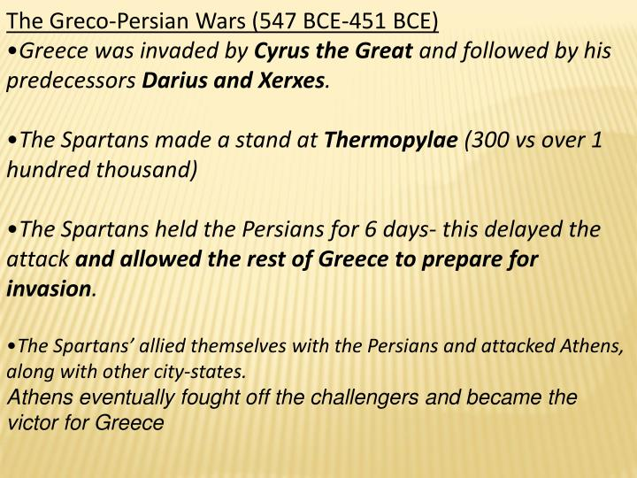 The Greco-Persian Wars (547 BCE-451 BCE)
