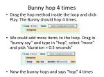 bunny hop 4 times