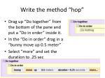 write the method hop