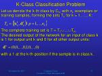 k class classification problem
