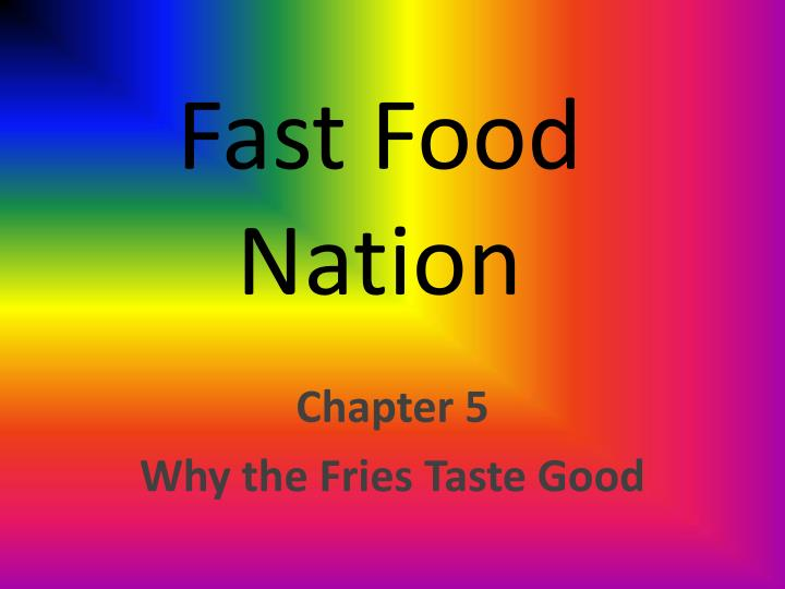 chapter 5 summary fast food nation