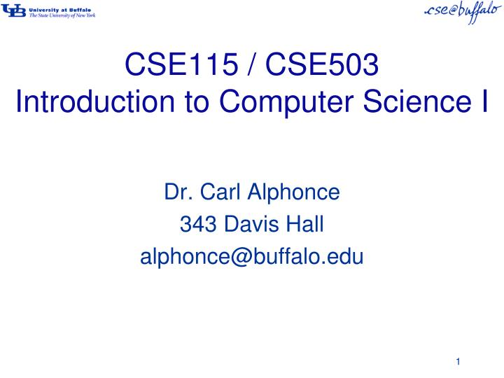 cse115 cse503 introduction to computer science i n.