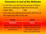 characters in last of the mohicans