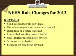 nfhs rule changes for 2013