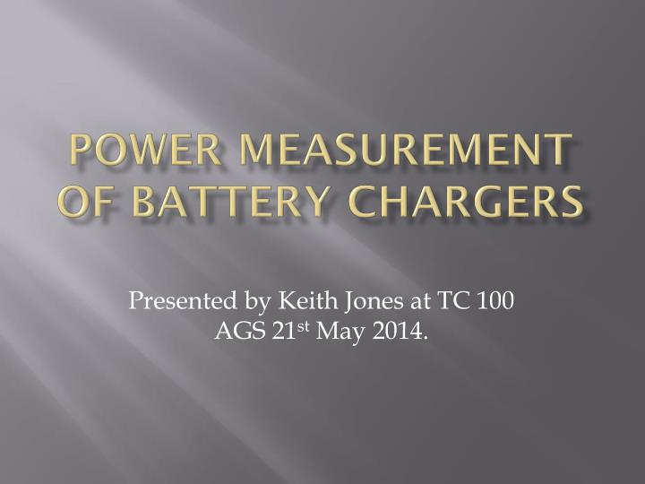 power measurement of battery chargers n.