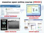 m assive open online course mooc