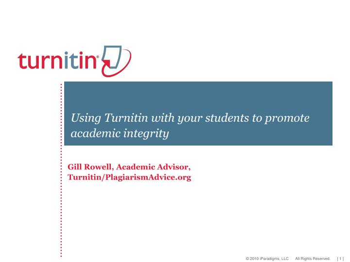 using turnitin with your students to promote academic integrity n.