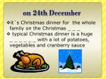 on 24th december