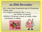on 25th d ecember