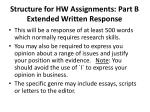 structure for hw assignments part b extended written response