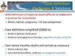 c ase definition challenges solutions