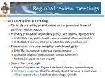 regional review meetings
