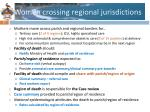 women crossing regional jurisdictions