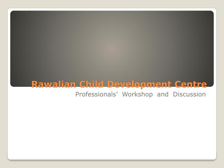 rawalian child development centre n.