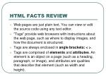 html facts review