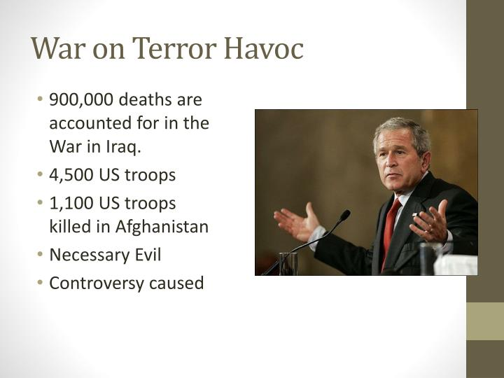 War on Terror Havoc