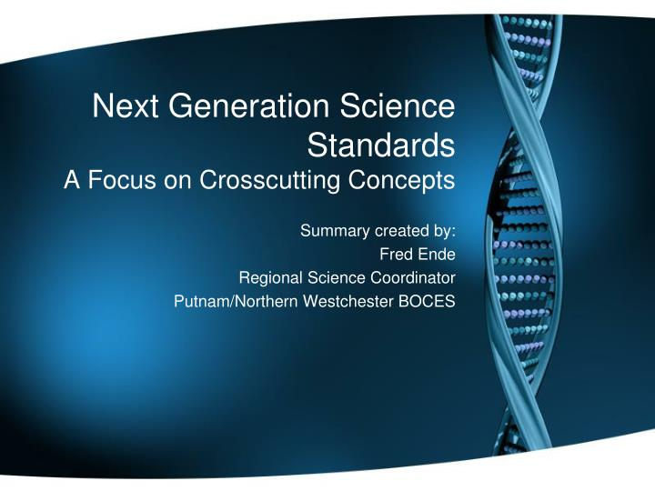 next generation science standards a focus on crosscutting concepts n.