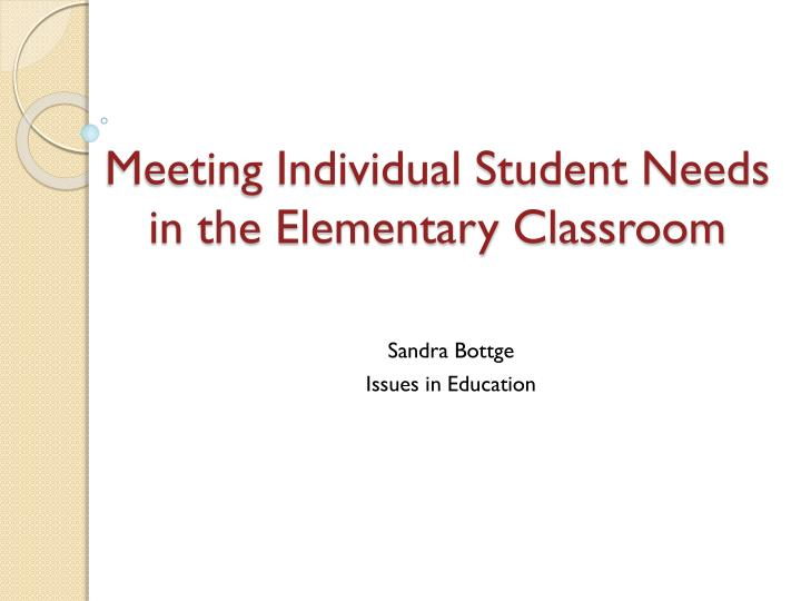 meeting individual student needs in the elementary classroom n.