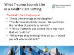 what trauma sounds like in a health care setting2