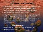 la gran extinci n