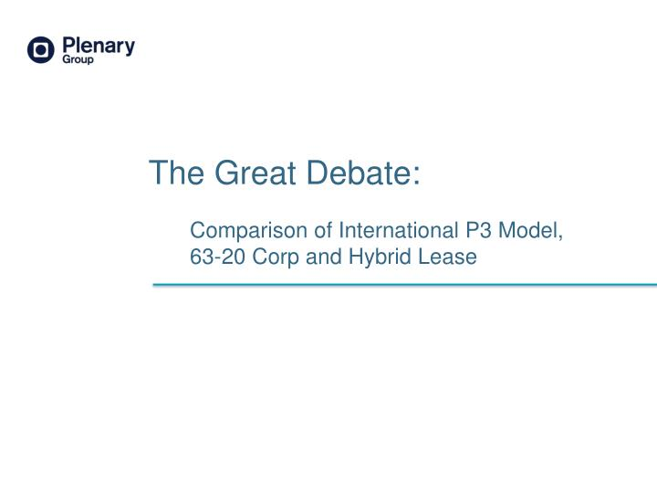 comparison of international p3 model 63 20 corp and hybrid lease n.