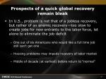 prospects of a quick global recovery remain bleak