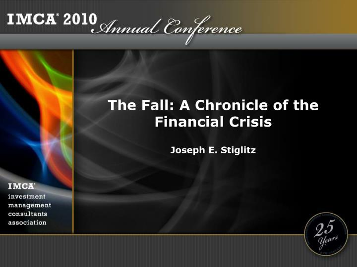 the fall a chronicle of the financial crisis n.