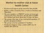 mother to mother club at azezo health center